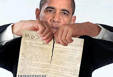 Obama is shredding the Constitution and our Bill of Rights.